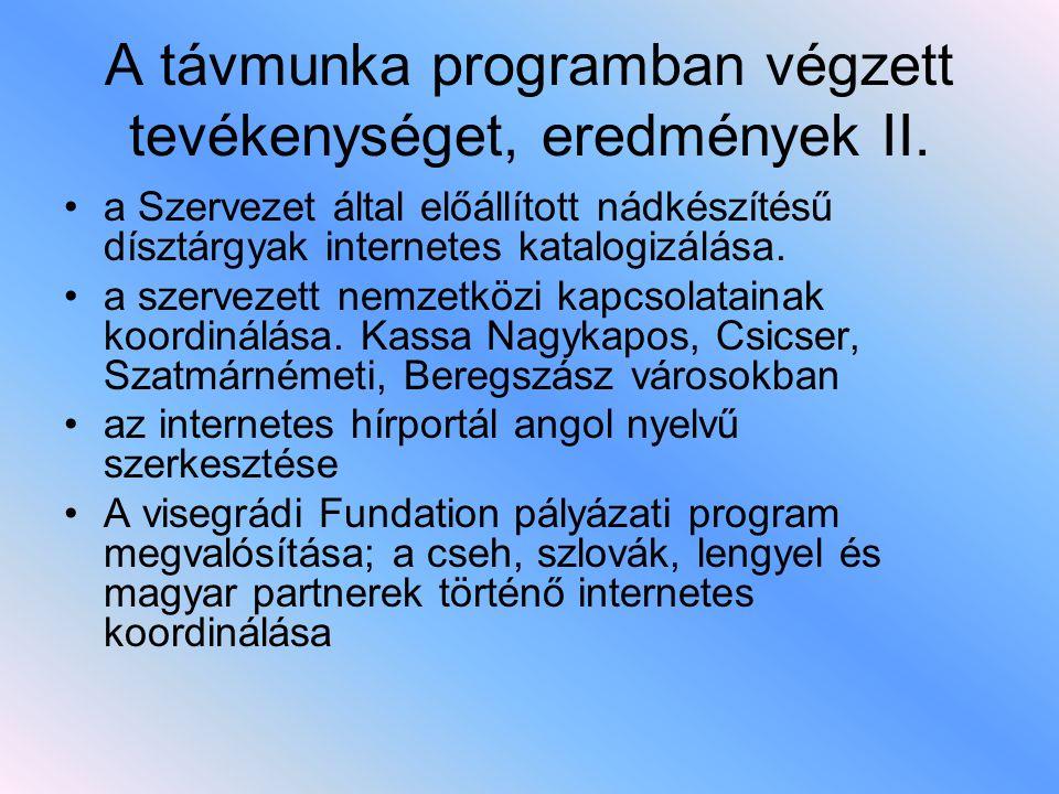 A távmunka programban végzett tevékenységet, eredmények II.