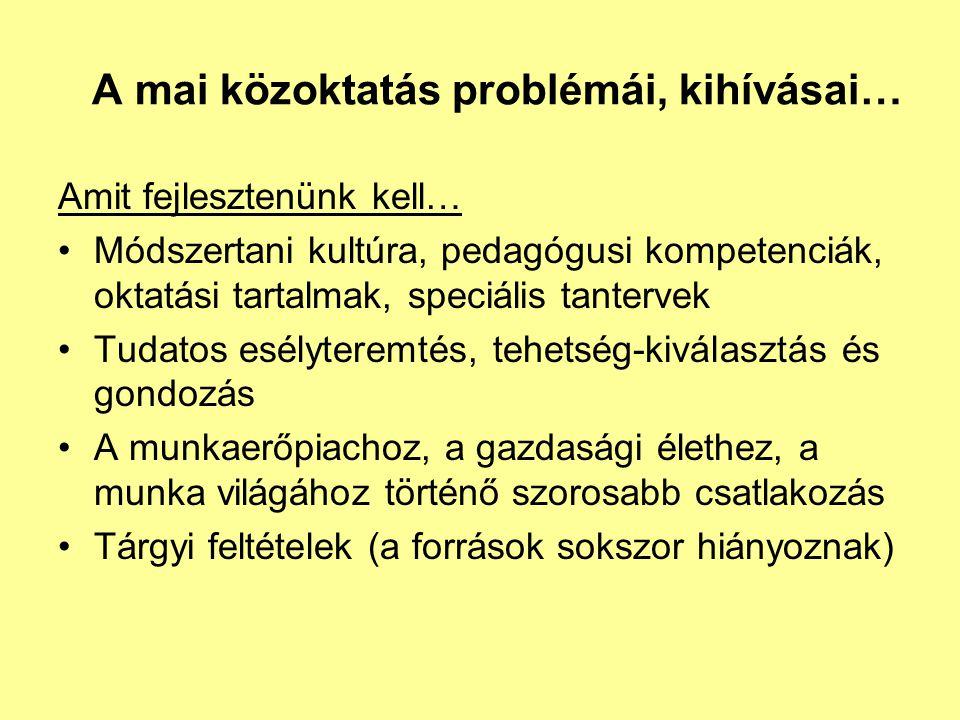 A mai közoktatás problémái, kihívásai…