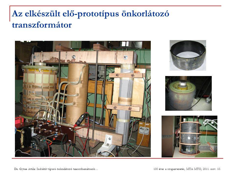 Az elkészült elő-prototípus önkorlátozó transzformátor