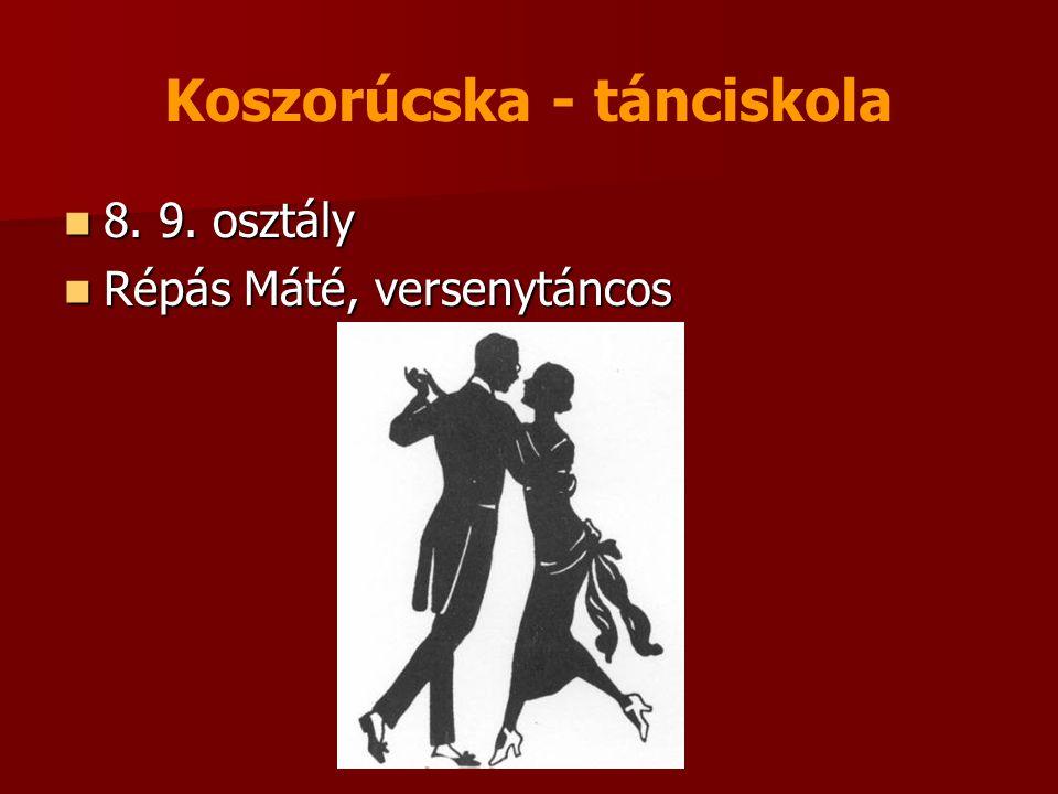 Koszorúcska - tánciskola