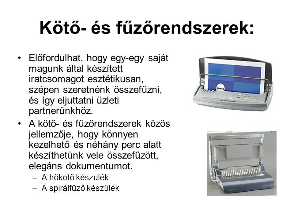 Kötő- és fűzőrendszerek: