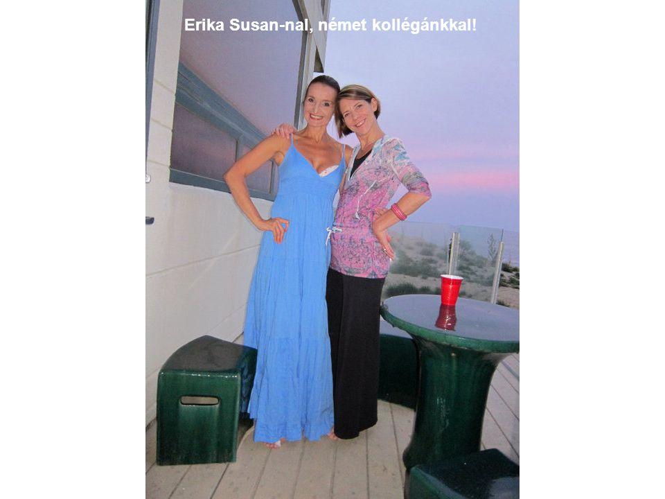 Erika Susan-nal, német kollégánkkal!