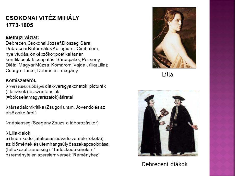 CSOKONAI VITÉZ MIHÁLY 1773-1805 Lilla Debreceni diákok
