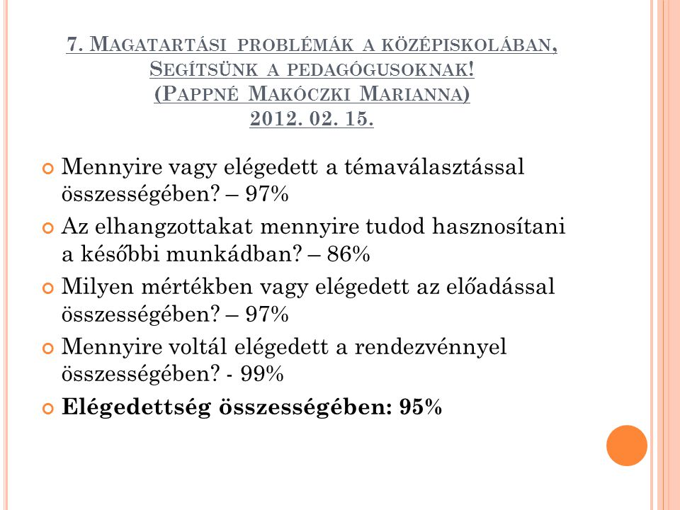 Mennyire vagy elégedett a témaválasztással összességében – 97%