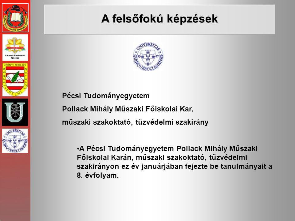 A felsőfokú képzések Pécsi Tudományegyetem