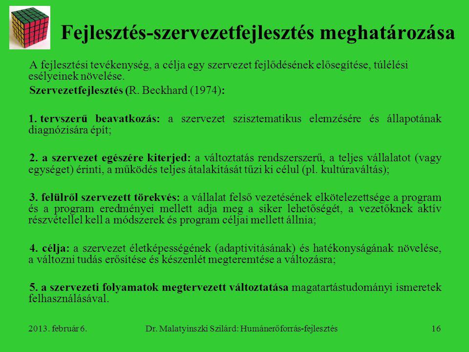 Fejlesztés-szervezetfejlesztés meghatározása