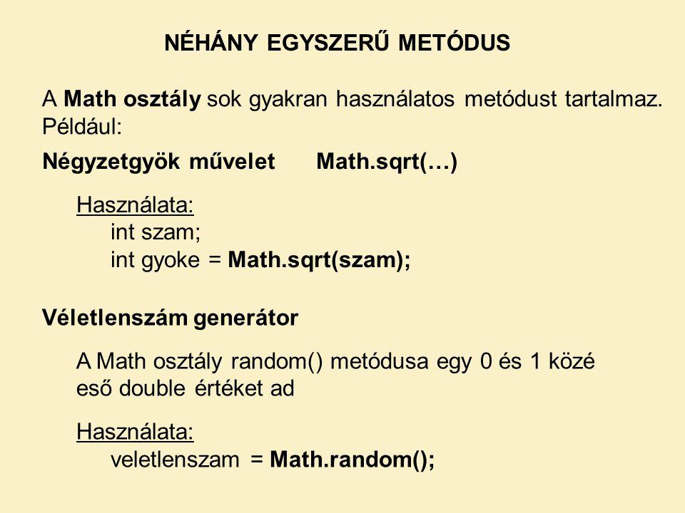 NÉHÁNY EGYSZERŰ METÓDUS