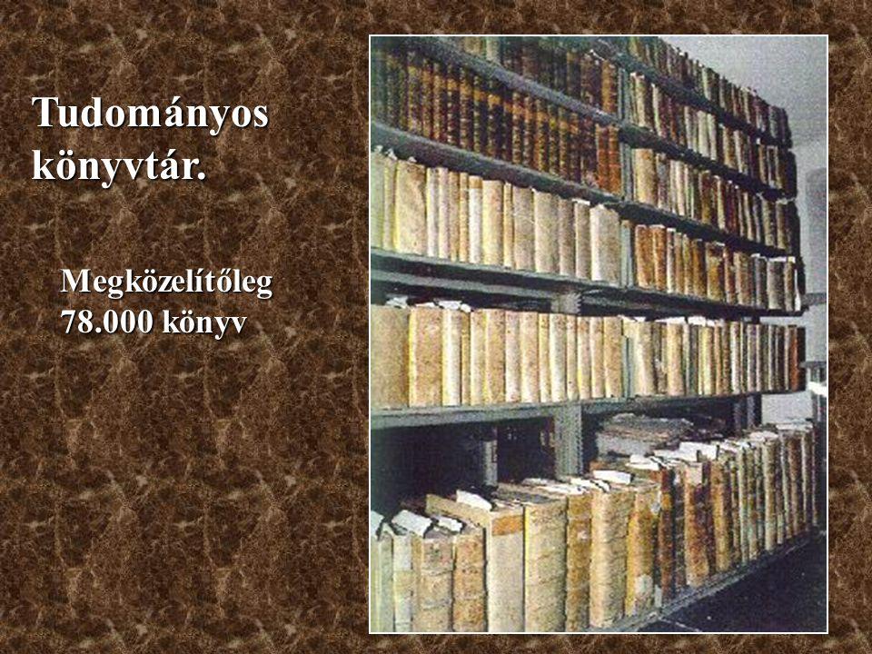 Tudományos könyvtár. Megközelítőleg 78.000 könyv