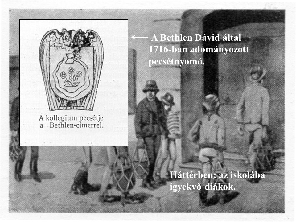 A Bethlen Dávid által 1716-ban adományozott pecsétnyomó.