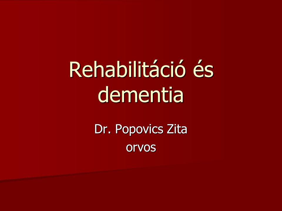 Rehabilitáció és dementia