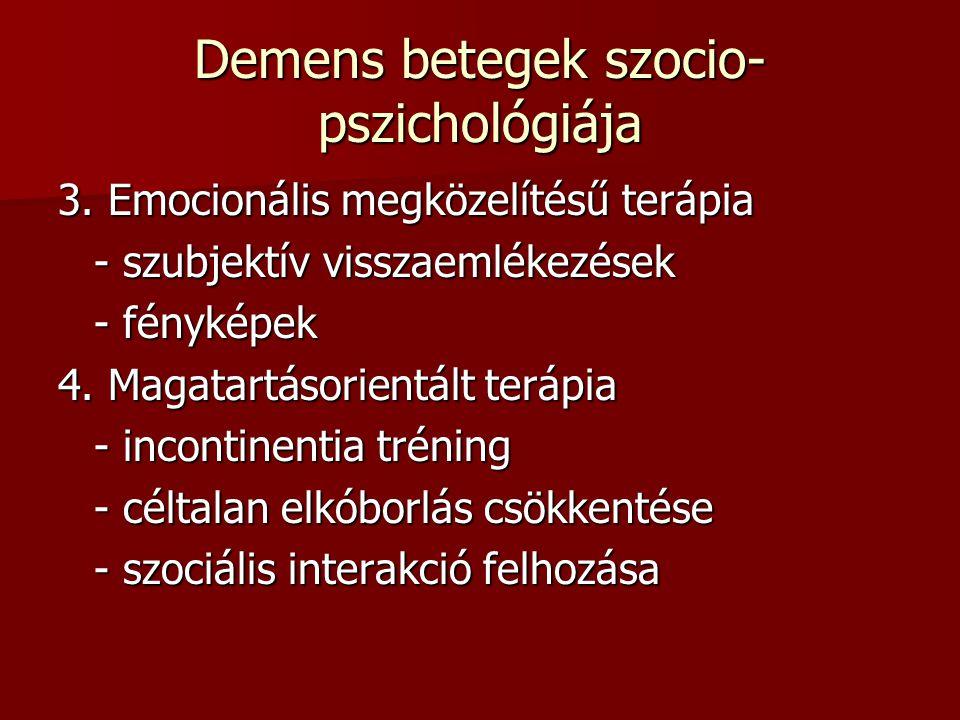 Demens betegek szocio- pszichológiája