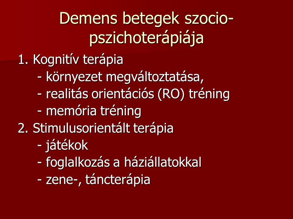 Demens betegek szocio-pszichoterápiája
