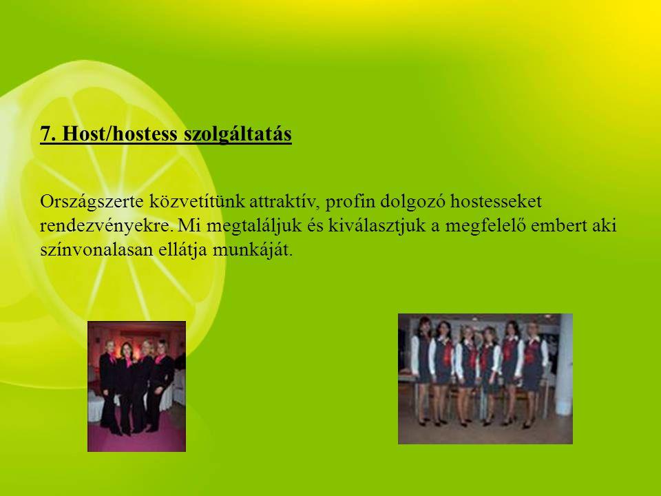 7. Host/hostess szolgáltatás