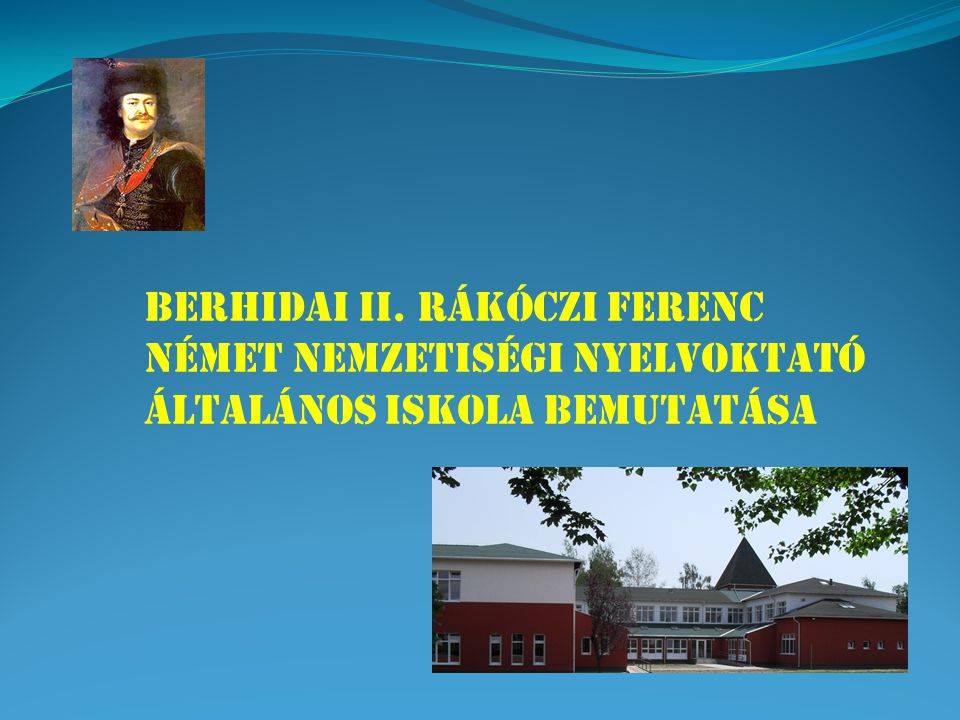 BERHIDAI II. RÁKÓCZI FERENC