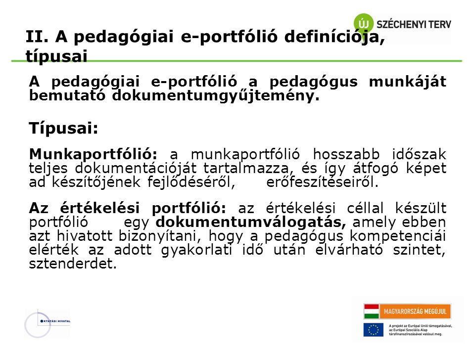 II. A pedagógiai e-portfólió definíciója, típusai