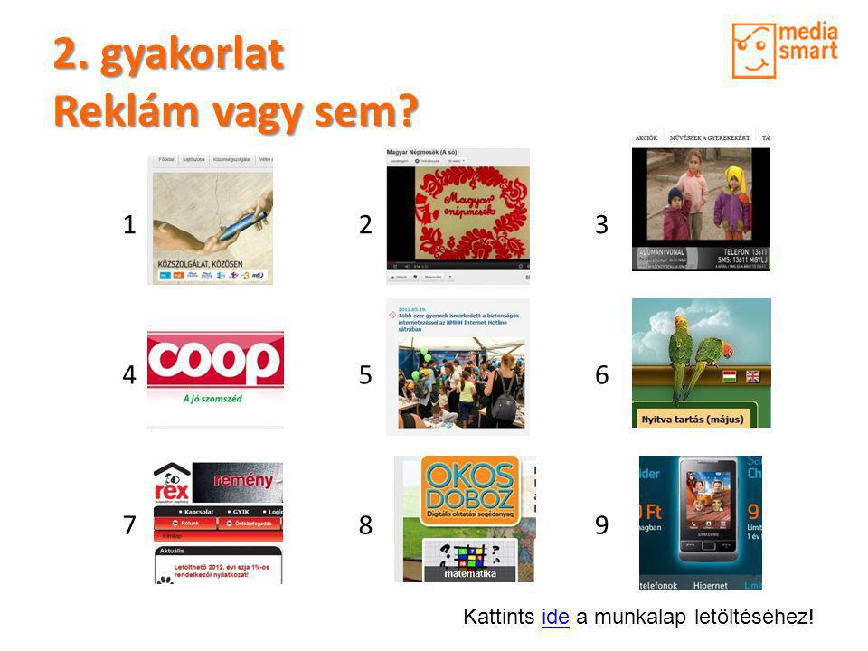 2. gyakorlat Reklám vagy sem