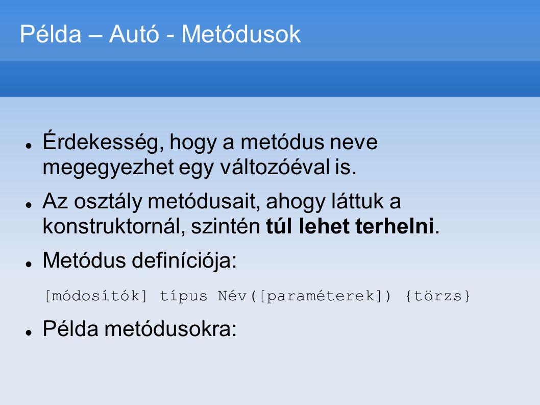 Példa – Autó - Metódusok