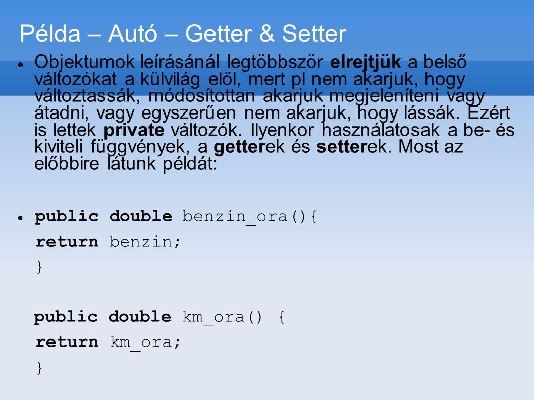 Példa – Autó – Getter & Setter