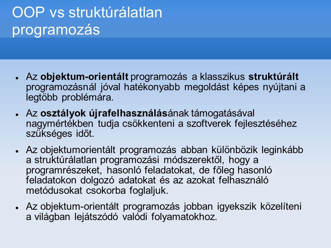 OOP vs struktúrálatlan programozás