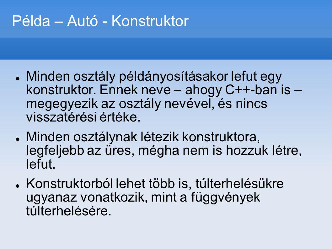 Példa – Autó - Konstruktor