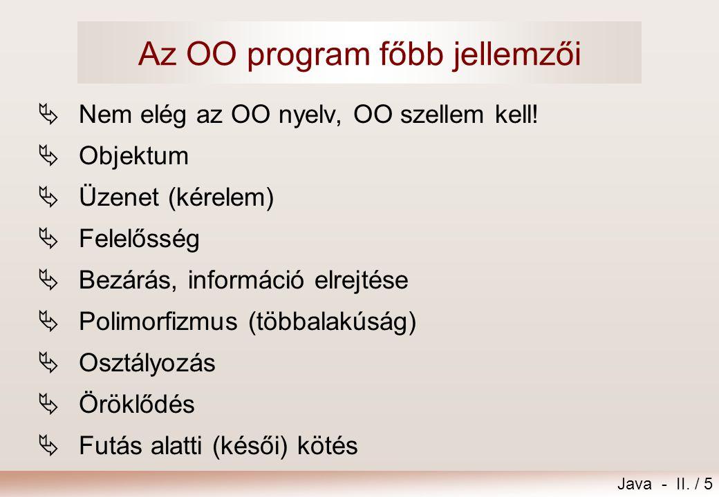 Az OO program főbb jellemzői
