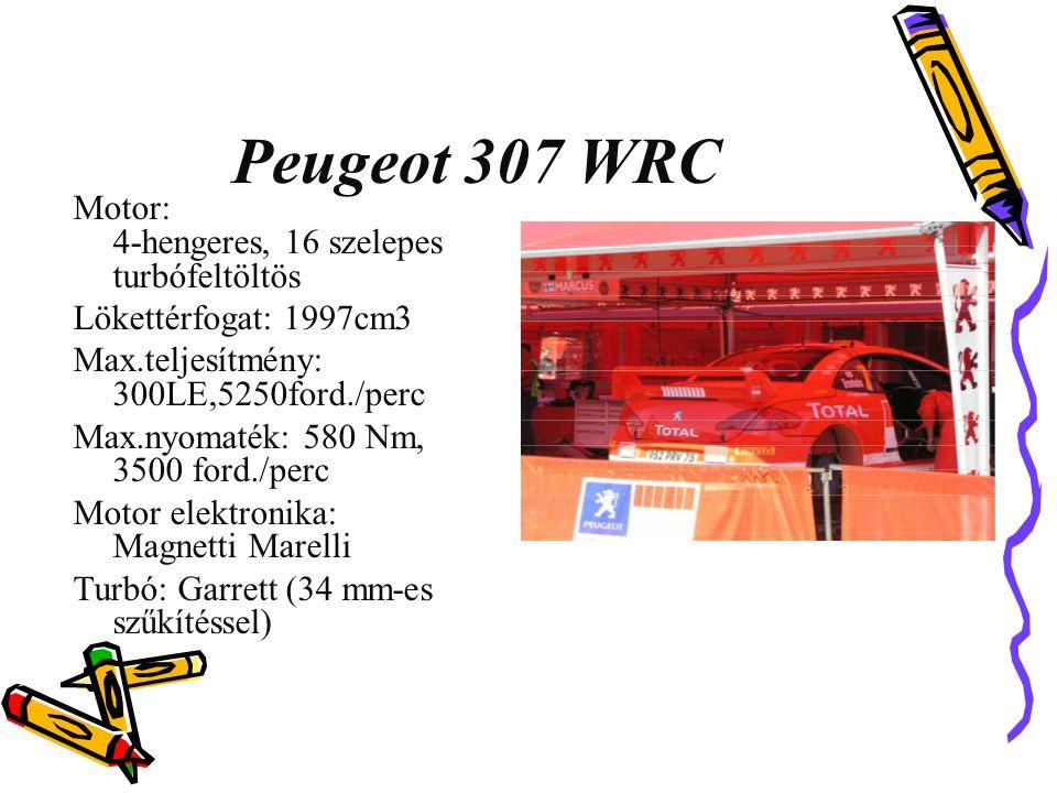 Peugeot 307 WRC Motor: 4-hengeres, 16 szelepes turbófeltöltös