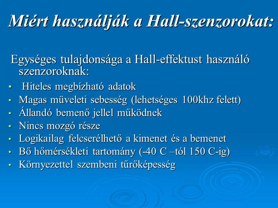 Miért használják a Hall-szenzorokat: