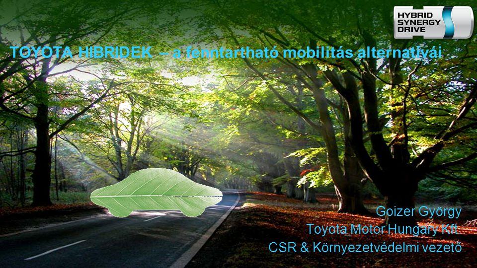 TOYOTA HIBRIDEK – a fenntartható mobilitás alternatívái