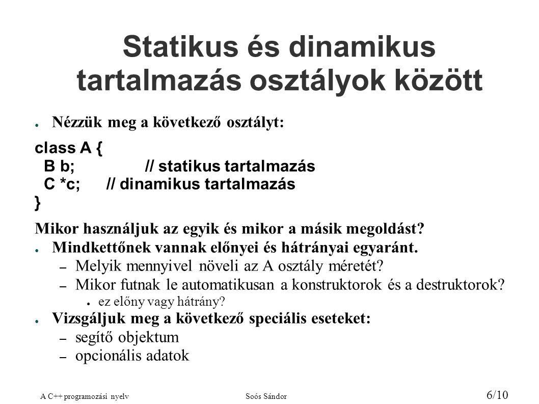 Statikus és dinamikus tartalmazás osztályok között