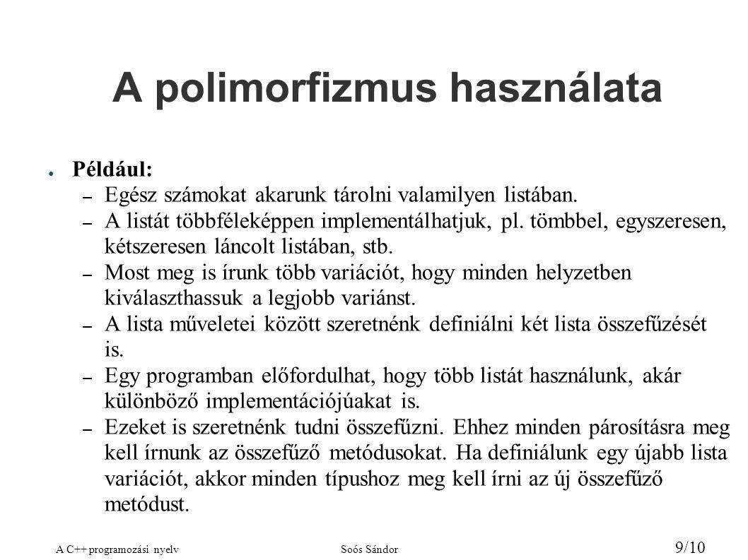 A polimorfizmus használata