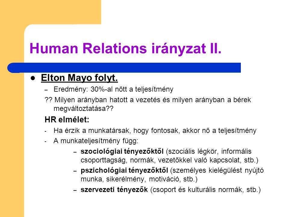 Human Relations irányzat II.