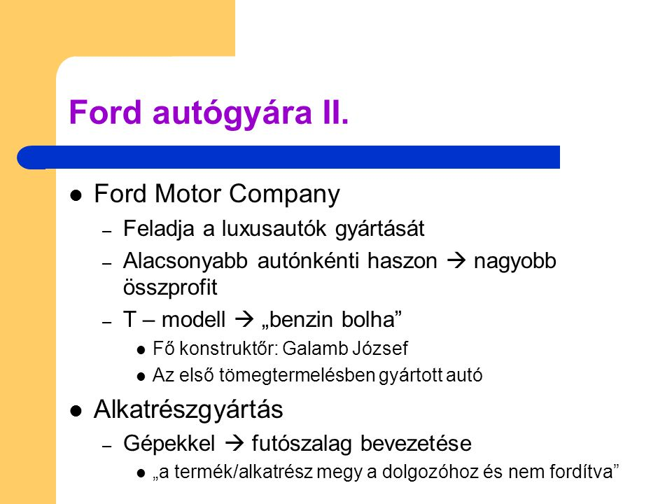 Ford autógyára II. Ford Motor Company Alkatrészgyártás