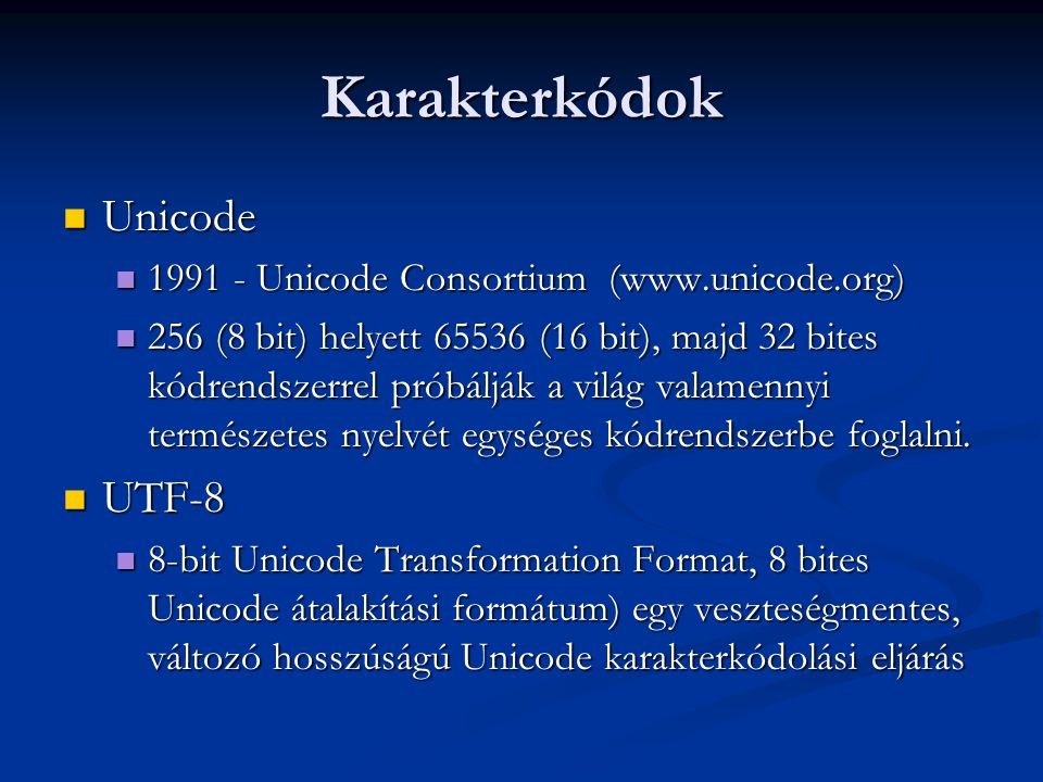Karakterkódok Unicode UTF-8