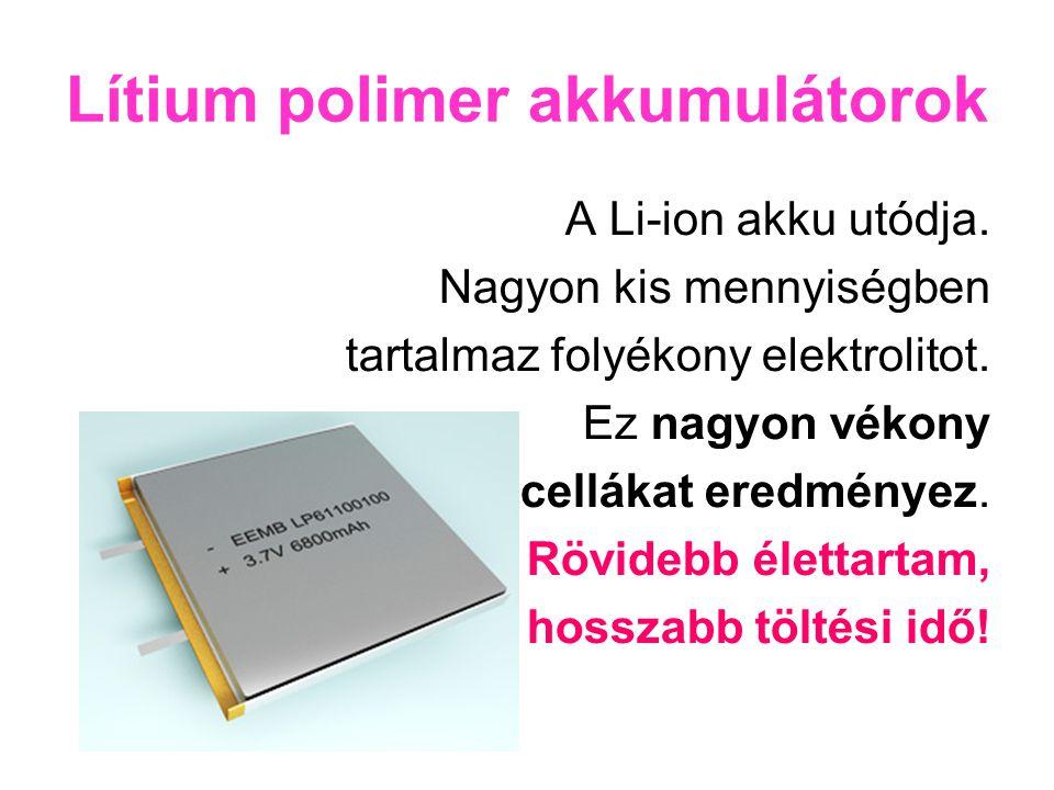 Lítium polimer akkumulátorok