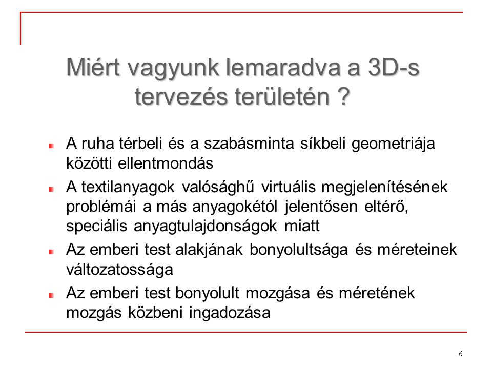 Miért vagyunk lemaradva a 3D-s tervezés területén