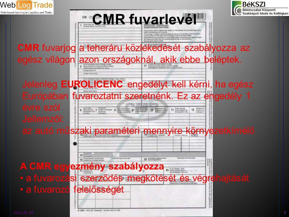 CMR fuvarlevél CMR fuvarjog a teheráru közlekedését szabályozza az egész világon azon országoknál, akik ebbe beléptek.