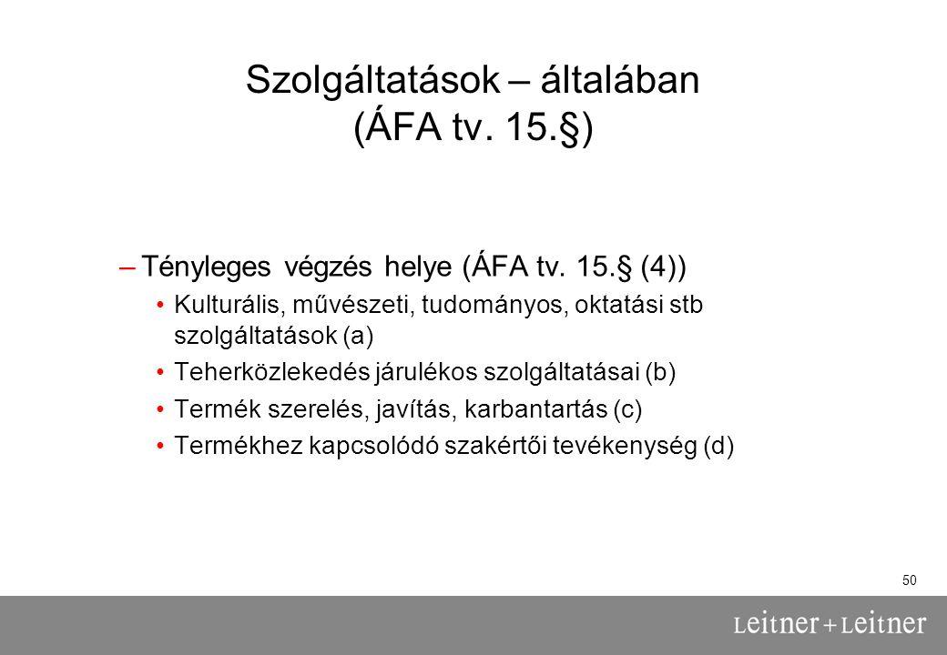 Szolgáltatások – általában (ÁFA tv. 15.§)