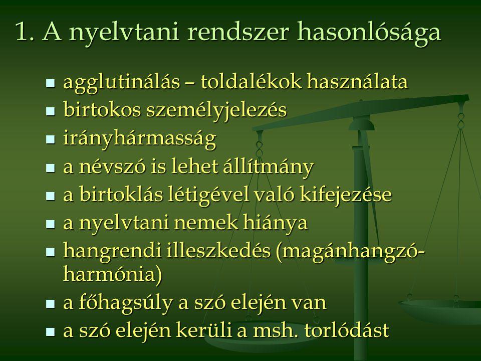 1. A nyelvtani rendszer hasonlósága