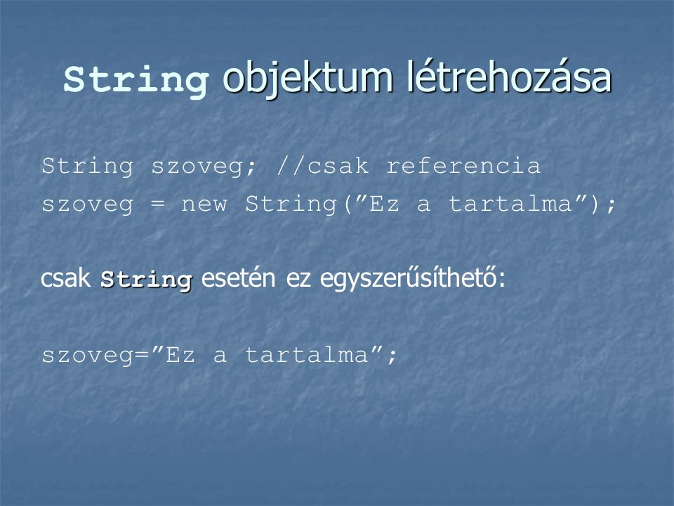 String objektum létrehozása