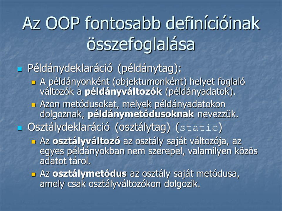 Az OOP fontosabb definícióinak összefoglalása