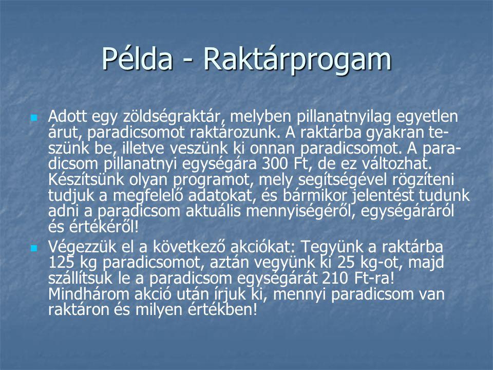 Példa - Raktárprogam