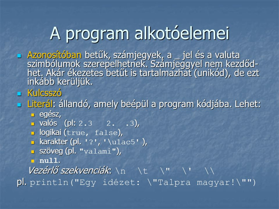 A program alkotóelemei