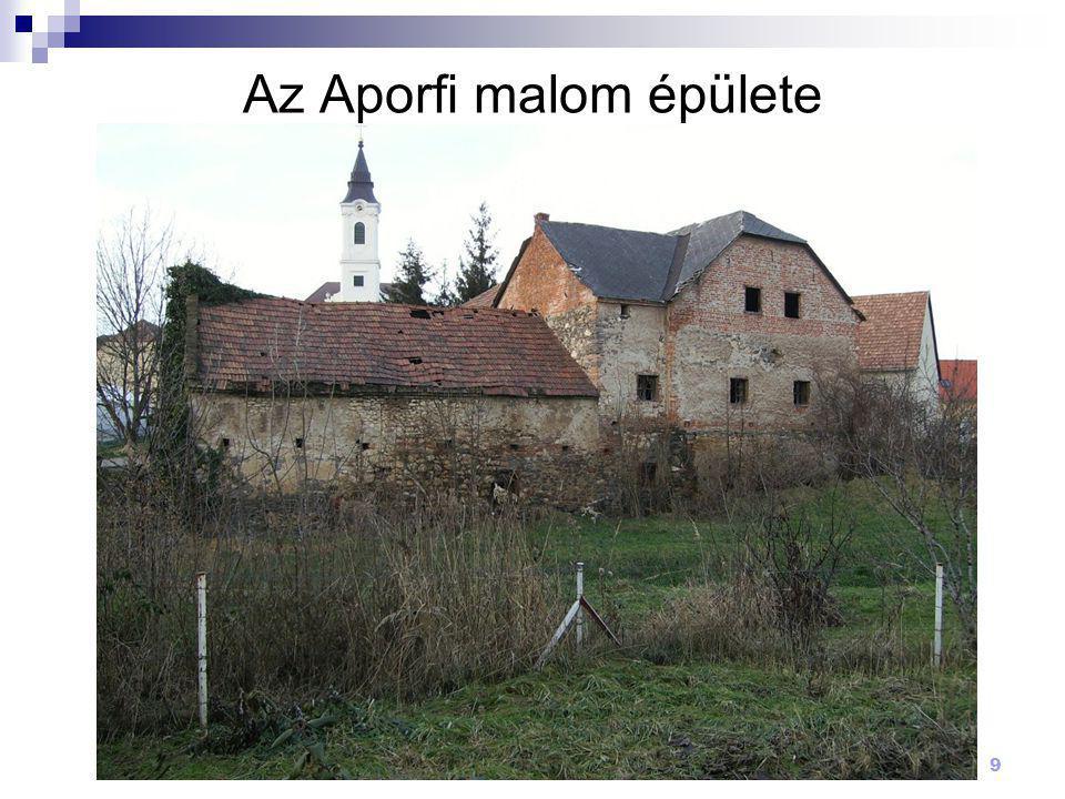 Az Aporfi malom épülete