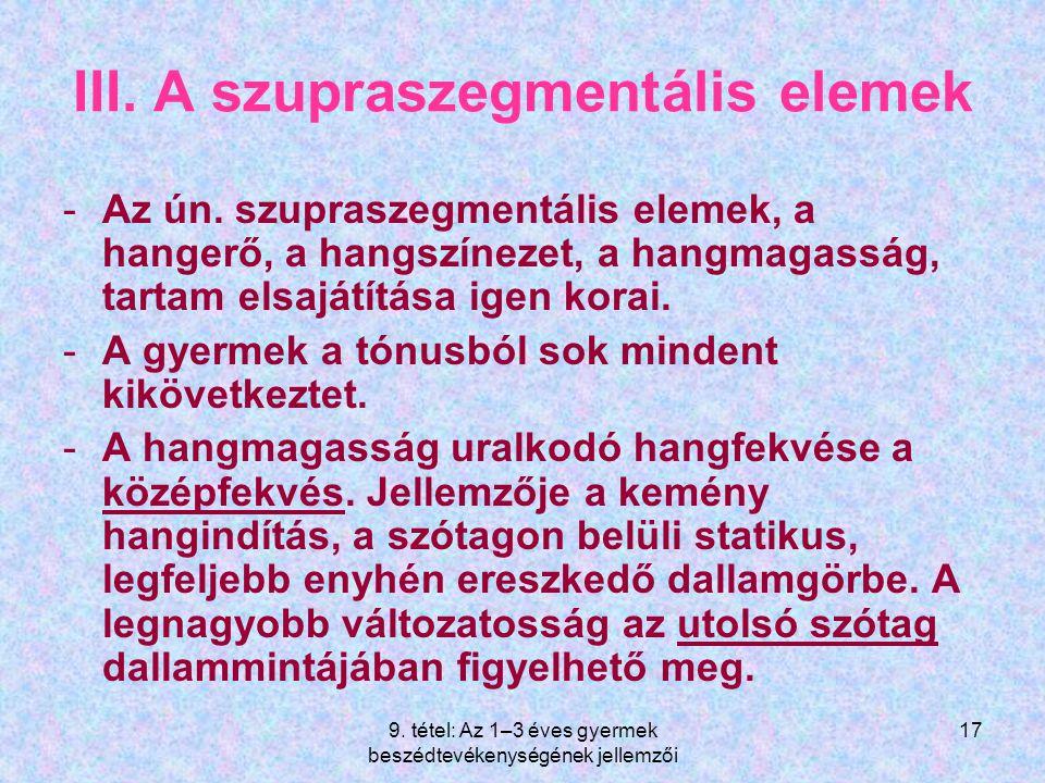 III. A szupraszegmentális elemek