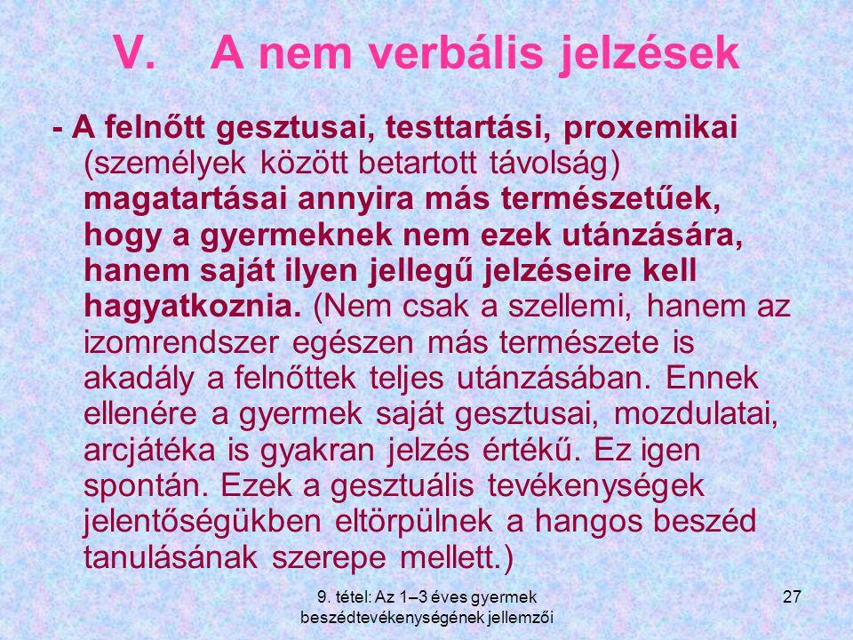 V. A nem verbális jelzések