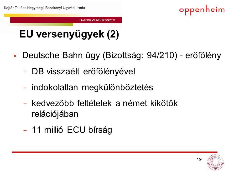 EU versenyügyek (2) Deutsche Bahn ügy (Bizottság: 94/210) - erőfölény
