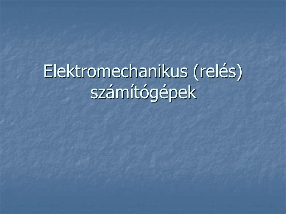 Elektromechanikus (relés) számítógépek