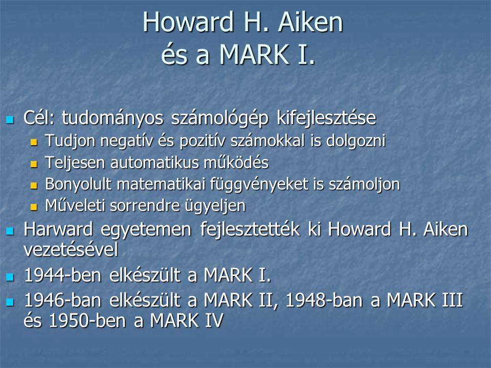 Howard H. Aiken és a MARK I.