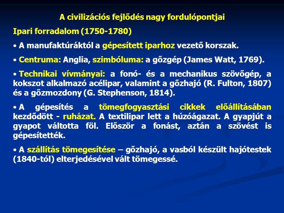 A civilizációs fejlődés nagy fordulópontjai