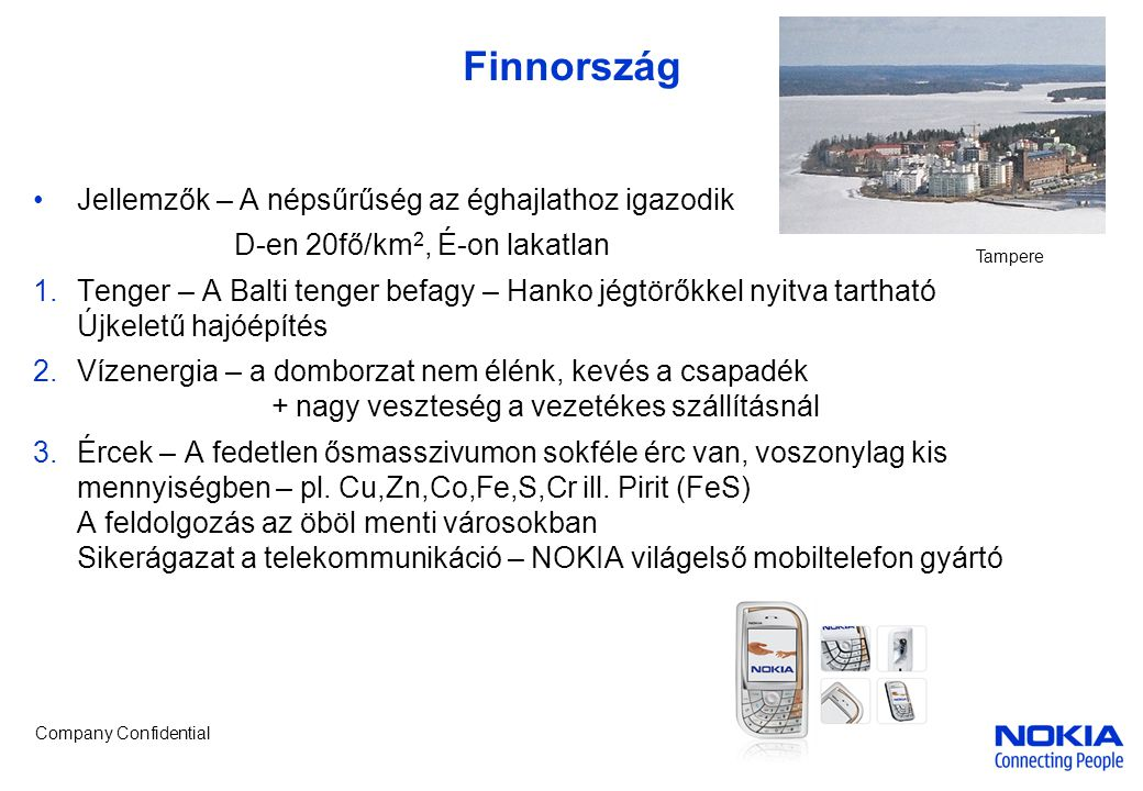 Finnország Jellemzők – A népsűrűség az éghajlathoz igazodik